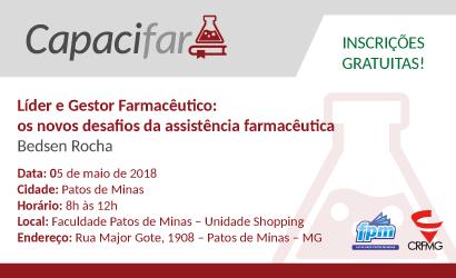 CAPACIFAR: Líder e Gestor Farmacêutico: os novos desafios da assistência farmacêutica em Patos de Minas